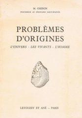 Problèmes D'Origines – L'Univers – Les Vivants – L'Homme