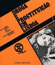 Droga e Prostituição em Lisboa