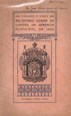 Relatório Sobre as Contas da Gerência Municipal de 1905