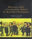Discursos sobre a Constituição Política da República Portuguesa