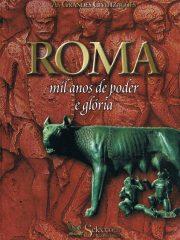 Roma mil anos de poder e gloria