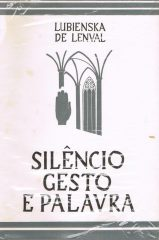 Silêncio gesto e palavra