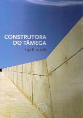 Construtora do Tâmega 1946 – 2006