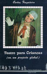 Teatro para Crianças ou um projecto global