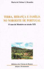 Terra, herança e família no noroeste de Portugal – O caso de Mosteiro no século XIX