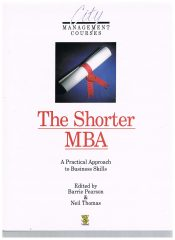 The Shorter MBA – A Practical Approach to Business Skills