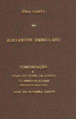 Uma carta de Alexandre Herculano – Comunicação à Academia de Ciências de Lisboa na Sessão de 12-03-1937 pelo sócio efectivo José de Oliveira Simões