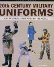 20th century military uniforms – 300 uniforms from around the world