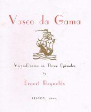 Vasco da Gama –  Verse-Drama in Tree Episodes