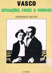 Vasco situações, faces & formas – Desenhos 1965-1978