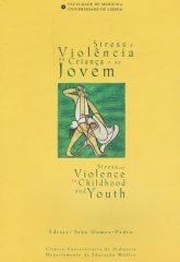 Stress e Violência na Criança e no Jovem