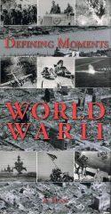 Defining Moments World War II