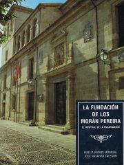 La Fundación de los Morán Pereira El Hospital de la Encarnación