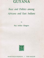 Guyana: Race and Politics among Africans and East Indians