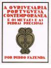 A Ourivesaria Portuguesa Contemporânea e os Metais e as Pedras Preciosas