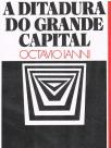 A ditadura do grande capital