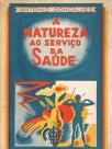 A natureza ao serviço da saúde