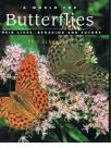 A World for Butterflies - Their Lives, Behavior and Future