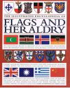 The Illustrated Encyclopedia of Flags and Geraldry