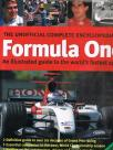 The Unofficial Complete Encyclopedia of Formula One - An illustrated guide to the word's fastest sport