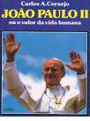 João Paulo II ou o valor da vida humana