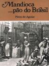 Mandioca pão do Brasil