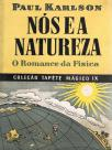 Nós e a natureza - O romance da física
