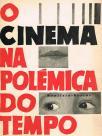 O cinema na polémica do tempo