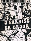O Paraiso da Droga