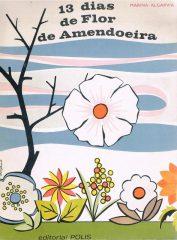 13 Dias de Flor de Amendoeira