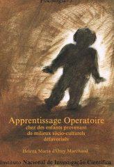 Apprentissage Operatoire chez des enfants provenant de milieux sócio-culturels défavorisés