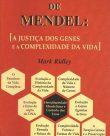 O demónio de Mendel: A justiça dos genes e a complexidade da vida