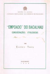 """""""Empoado"""" do Bacalhau Considerações Etiológicas"""