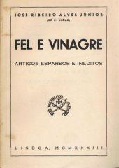 Fel e Vinagre – Artigos esparsos e inéditos