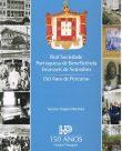 Real Sociedade Portuguesa de Beneficência Dezasseis de Setembro – 150 anos de percurso