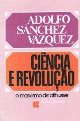 Ciência e Revolução – O marxismo de althusser
