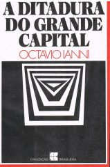 A ditadura do grande capital