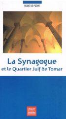 La Synagogue et le Quartier Juif de Tomar