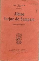 Albino Forjaz de Sampaio (escôrço bio-bibliográfico)