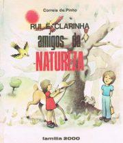 Rui e Clarinha amigos da Natureza