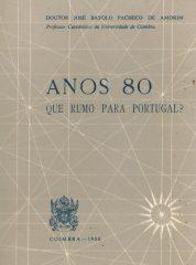 Anos 80 que rumo para Portugal