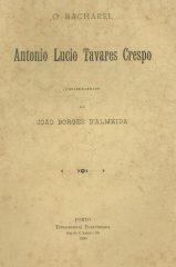 O Bacharel António Lúcio Tavares Crespo