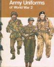 Army Uniforms of World War 2