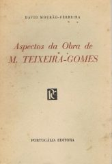 Aspectos da Obra de M. Teixeira – Gomes