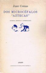 """Dos Microcéfalos """"Aztecas"""" – Leyenda, Historia Y Antropología"""
