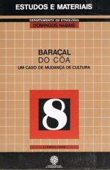 Baraçal do Côa um caso de mudança de cultura