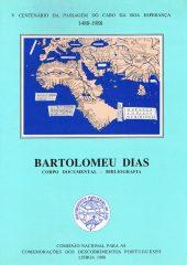 V Centenário da Passagem do Cabo da Boa Esperança 1488-1988 Bartolomeu Dias – Corpo Documental – Bibliografia