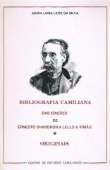 Bibliografia Camiliana das Edições de Ernesto Chardron a Lello & Irmão