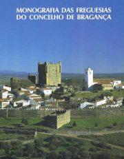 Monografia das Freguesias do Concelho de Bragança