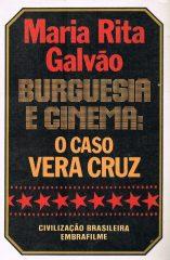 Burguesia e Cinema o Caso Vera Cruz